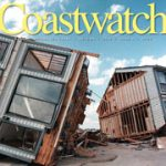 Cover of Autumn 2016 issue of Coastwatch, houses ruined after Hurricane Fran