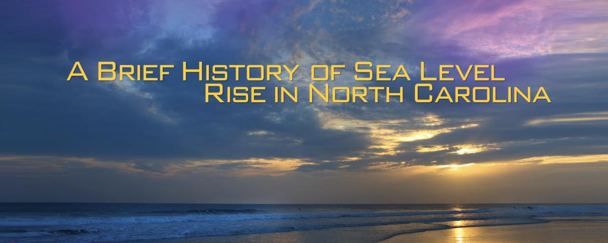 A Brief History of Sea Level Rise in North Carolina