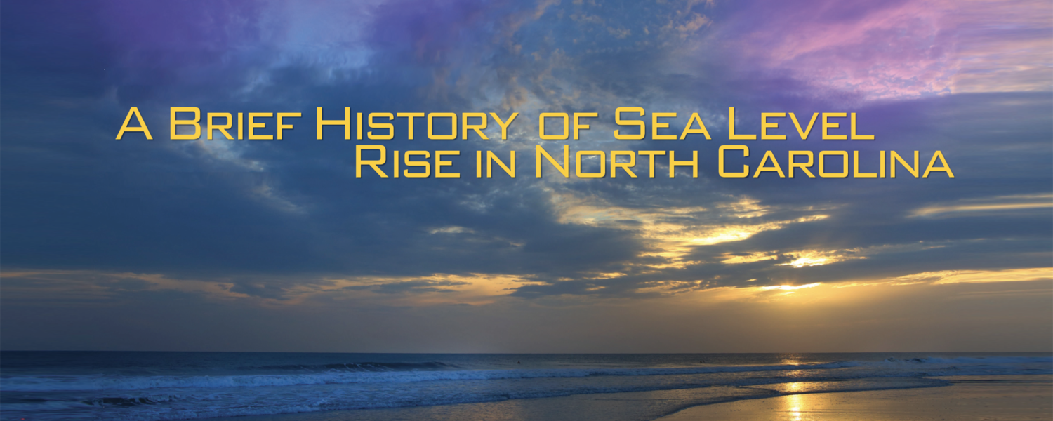 A Brief History of Sea Level Rise in North Carolina