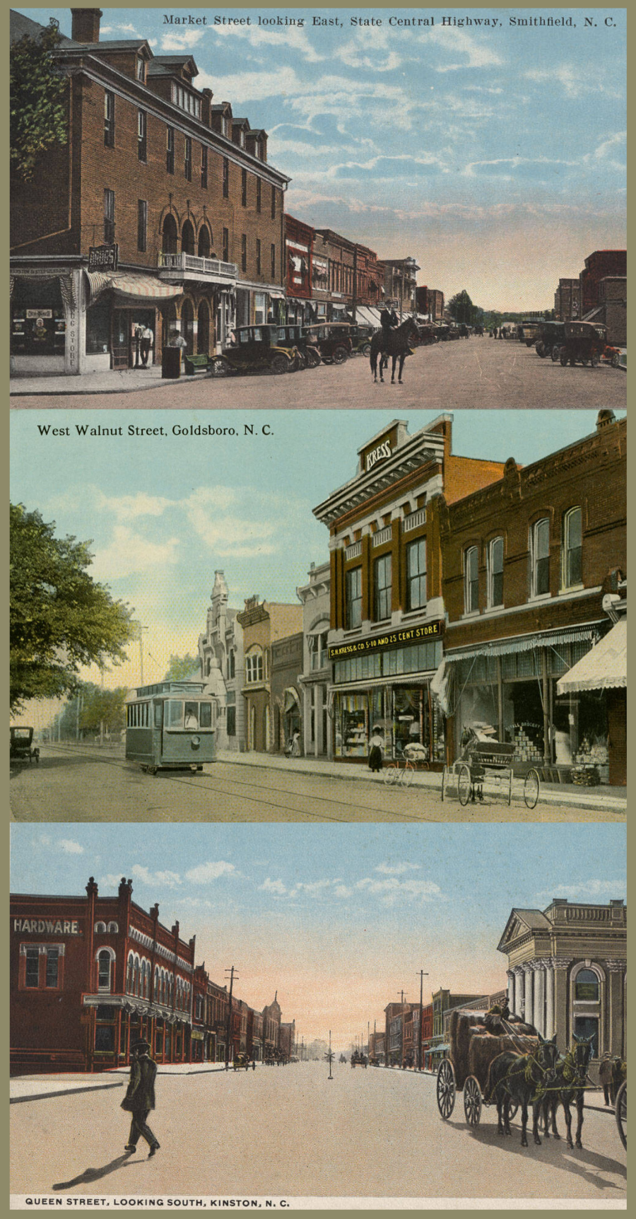 Images of historic postcards. Top: A postcard from 1925 features a view of downtown Smithfield. Middle: A postcard circa 1915-1930 depicts a downtown intersection in Kinston. Bottom: A postcard circa 1905-1915 shows a business district in Goldsboro.