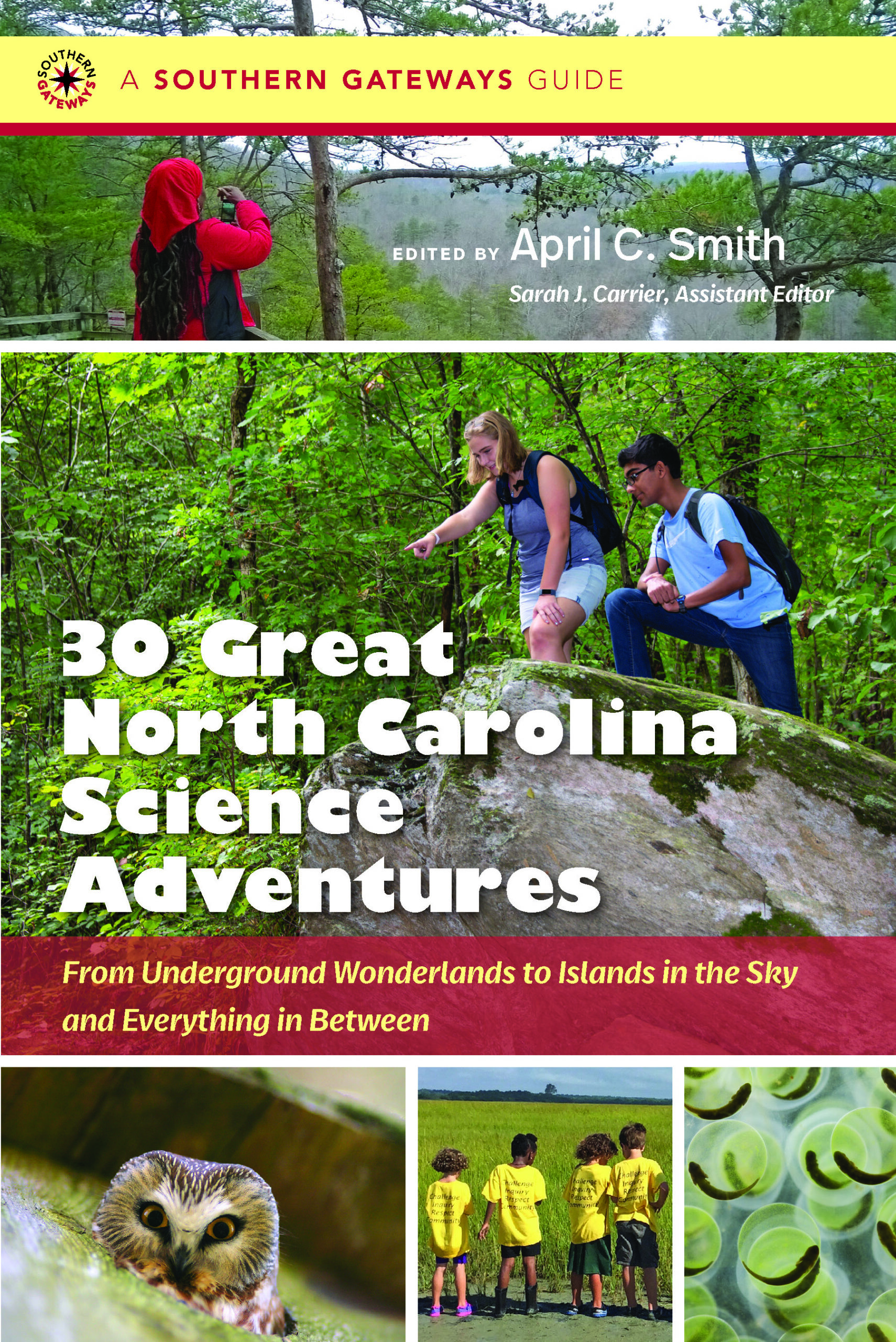 "This essay is adapted from ""30 Great North Carolina Science Adventures: From Underground Wonderlands to Islands in the Sky and Everything in Between,"" edited by April C. Smith. Copyright © 2020 by the University of North Carolina Press. Used by permission of the publisher. www.uncpress.org"