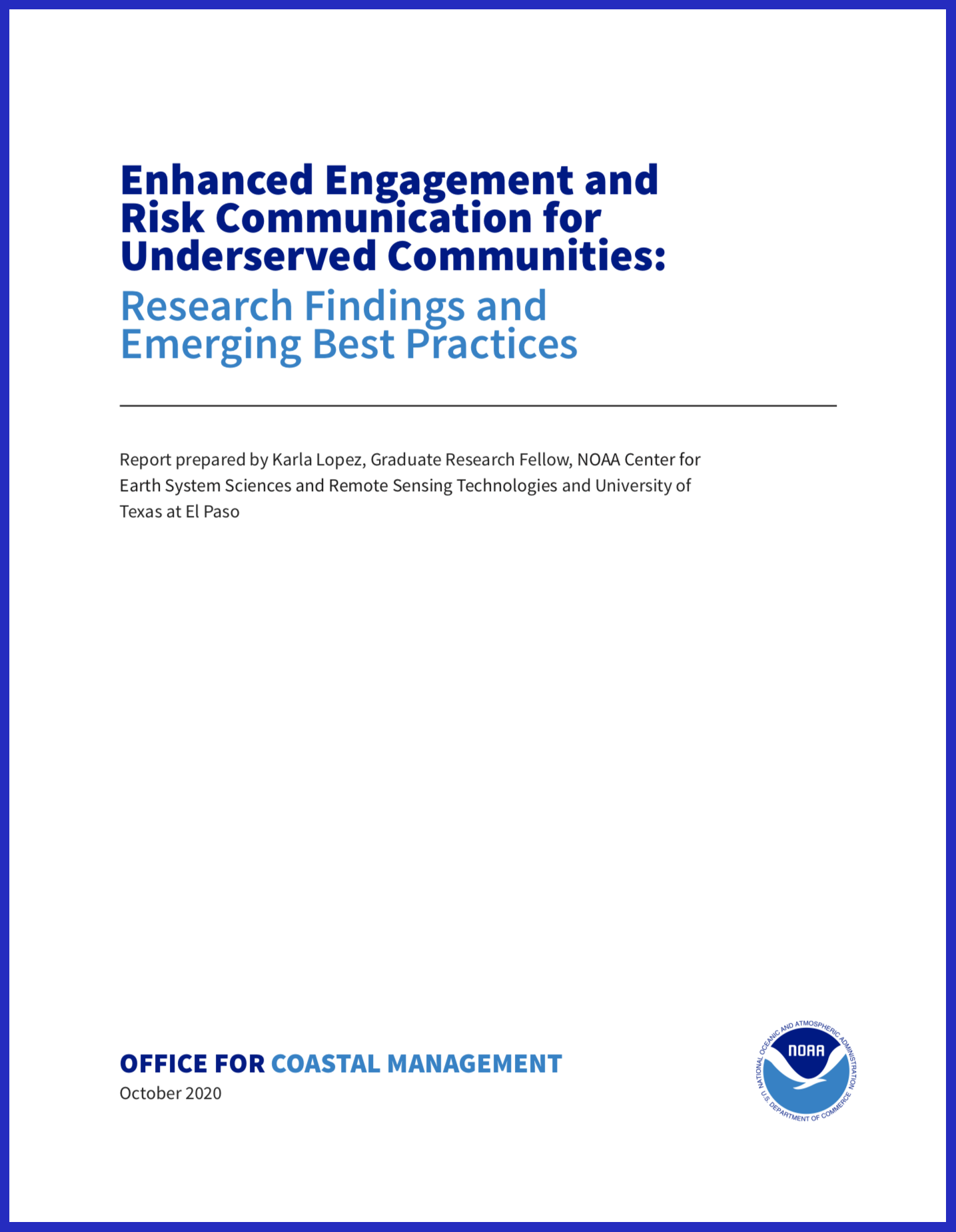 """""""Enhanced Engagement and Risk Communication for Underserved Communities: Research Findings and Emerging Best Practices"""""""