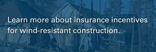 A button for learning more about insurance incentives for wind-resistant construction.