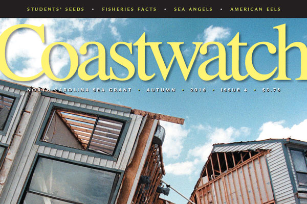 Houses falling down after Hurricane Fran. Cover of the Autumn 2016 issue of Coastwatch
