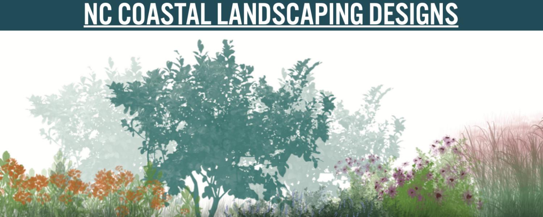Image of NC Coastal Landscaping Designs title